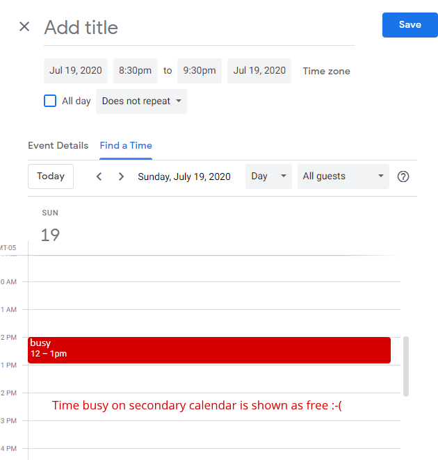 """Google's """"Find a time"""" feature does not take the secondary calendar into account"""